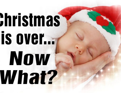 Christmas is over – Now What?