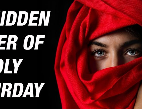 The Hidden Power of Holy Saturday!